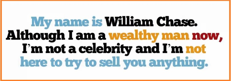 "Screenshot from the sales video saying ""my name is William Chase"", I'm not here to sell you anything... Honest!"