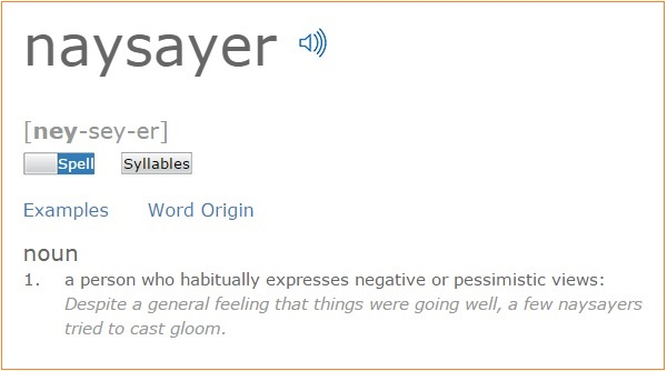 "Click this image for the definition of the word ""Naysayer"""