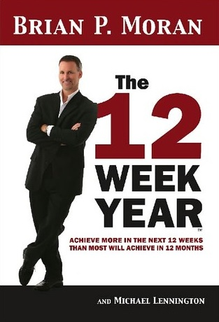 Brian P Moran the 12 Week Year book, part of the 12 week mastery course.