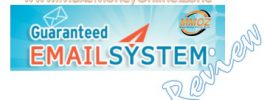 Guaranteed Email System Review.