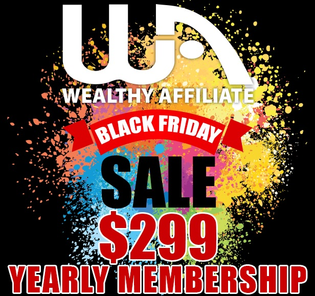 Wealthy Affiliate Black Friday Membership.