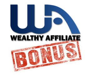 Wealthy Affiliate Bonus.