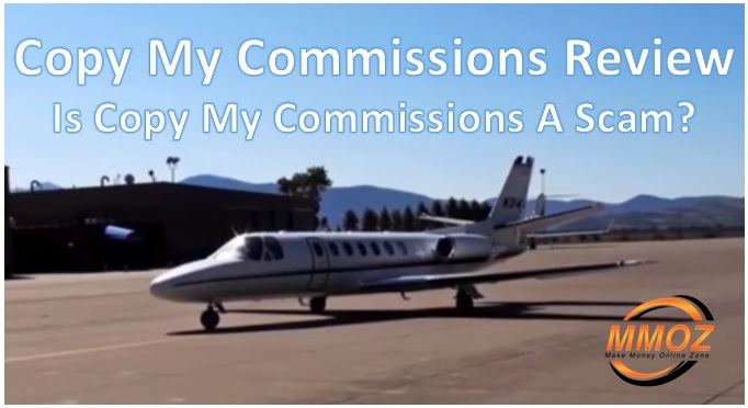 Copy My Commissions review. Is Copy My Commissions a scam?