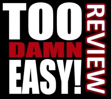 Too Damn Easy Review. Is Too Damn Easy A Scam?