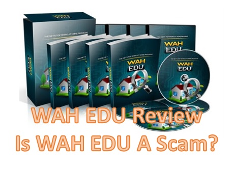 WAH EDU Review - Is WAH EDU a scam?