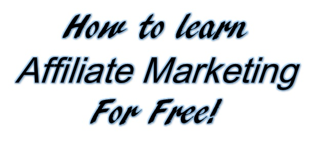 How to learn affiliate marketing for free. A beginners guide.