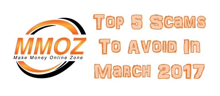MMOZ Top 5 Scams To Avoid In March 2017.