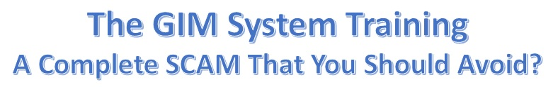 The GIM System Training Review. Is the GIM System Training a scam?