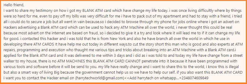Blank ATM Card scam 1. An example of a comment sent to a website to entice people.