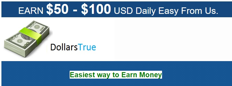 The Dollars True website makes it all sound very easy to make money.