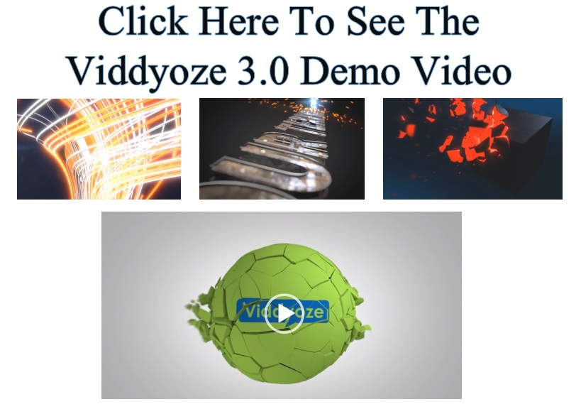 Click here to see the Viddyoze 3.0 demo.