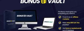The Bonus Vault Review. A list of benefits that you can expect by joining the membership.