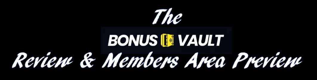 The Bonus Vault Review.