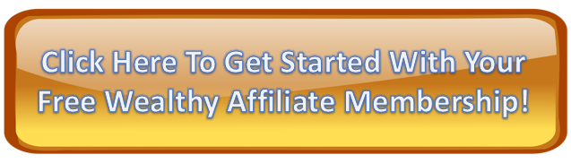 Click here to get your free Wealthy Affiliate membership.