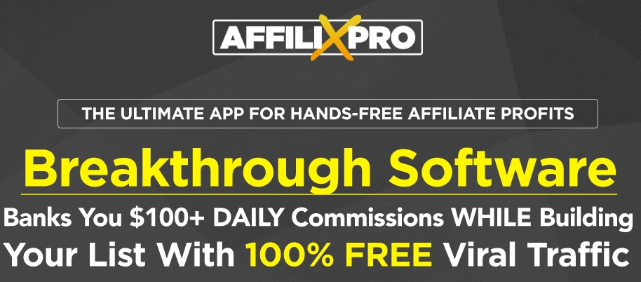AffilixPro, Breakthrough software or just a waste of time?