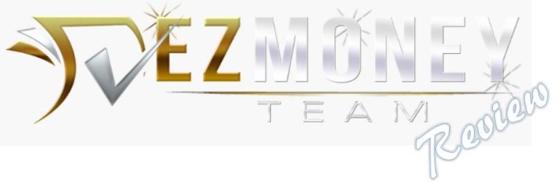 EZ Money Team Review.